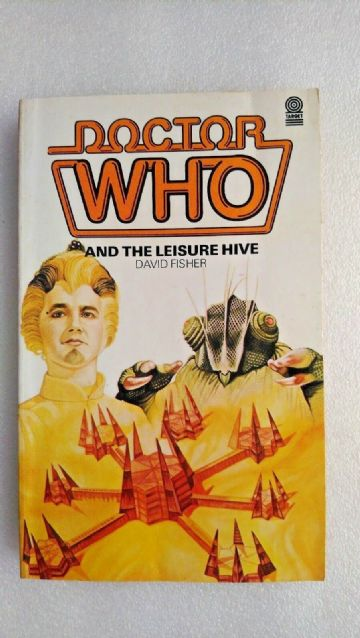 Doctor Who and the Leisure Hive by David Fisher (Paperback, 1984)